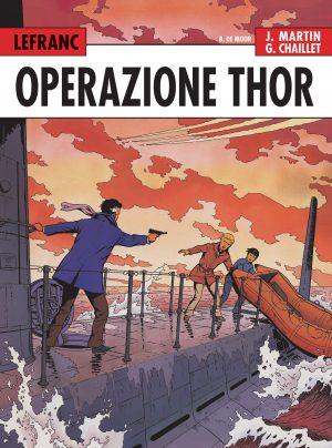 LEFRANC L'integrale (1966-1979). Operazione Thor