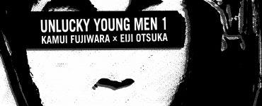 Unlucky Young Men vol. 1 (di 2)
