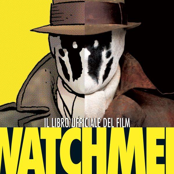 Watchmen. Il libro ufficiale del film