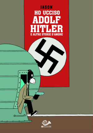 Ho ucciso Adolf Hitler / preorder signed