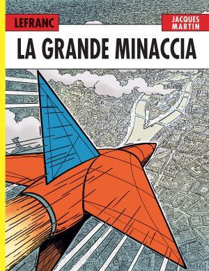 LEFRANC L'integrale (1998-2002). Il volo dello Spirit 2