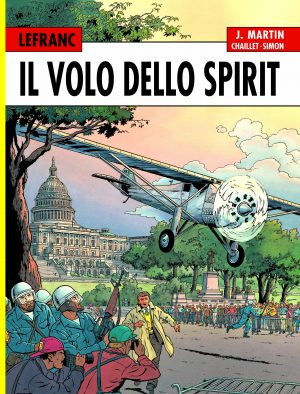 LEFRANC L'integrale (1998-2002). Il volo dello Spirit 1