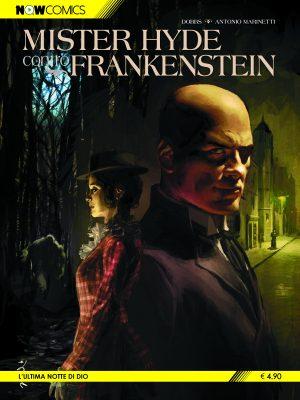 Mister Hyde contro Frankenstein vol. 1