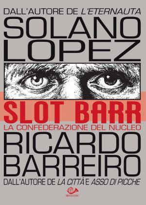 Slot Barr 1. La confederazione del nucleo