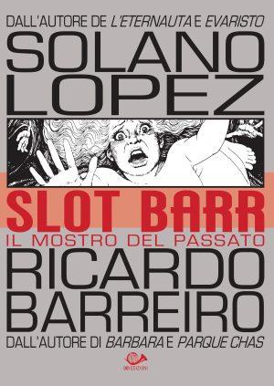 Slot Barr 2. Il mostro del passato