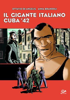 Il gigante italiano - Cuba '42
