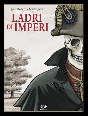Ladri di Imperi vol. 1