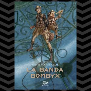 La banda Bombyx