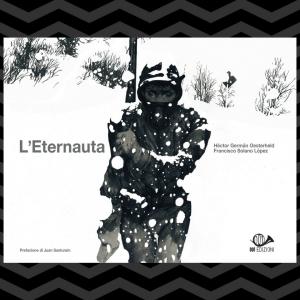 L'Eternauta 1952-2017. Edizione anniversario (preorder) 1