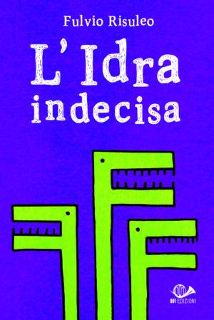 L'Idra Indecisa - Edizione Dedicata 1