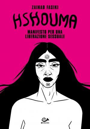Hshouma. Manifesto per una liberazione sessuale